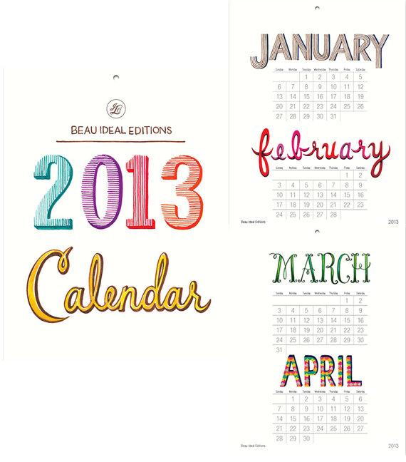 2013 Calendar - REDUCED PRICE