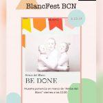 BlancFest ¡Sólo quedan 10 días!